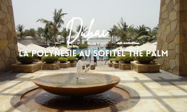 SOFITEL THE PALM DUBAI HOTEL BORD DE MER